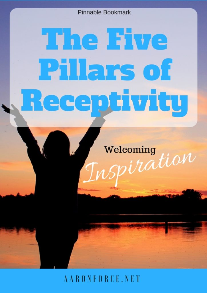The 5 Pillars of Receptivity: Welcoming Inspiration -